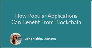 How Popular Applications Can Benefit From Blockchain