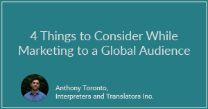 4 Things to Consider While Marketing to a Global Audience